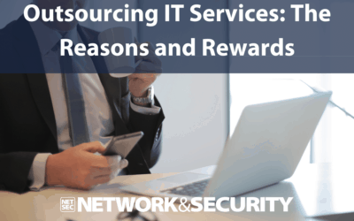 Outsourcing IT Services: The Reasons and Rewards