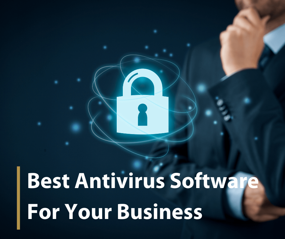 Best antivirus software for your business