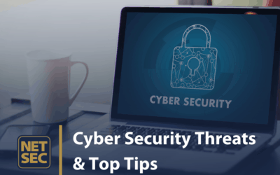 Latest Cyber Security Threats and Top Tips